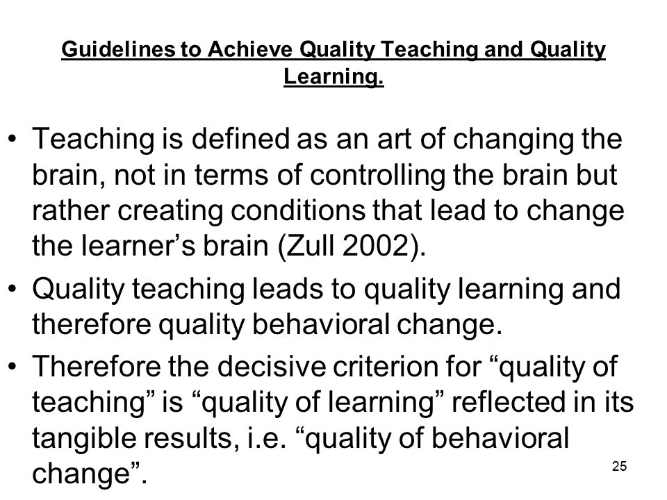 25 Guidelines to Achieve Quality Teaching and Quality Learning.
