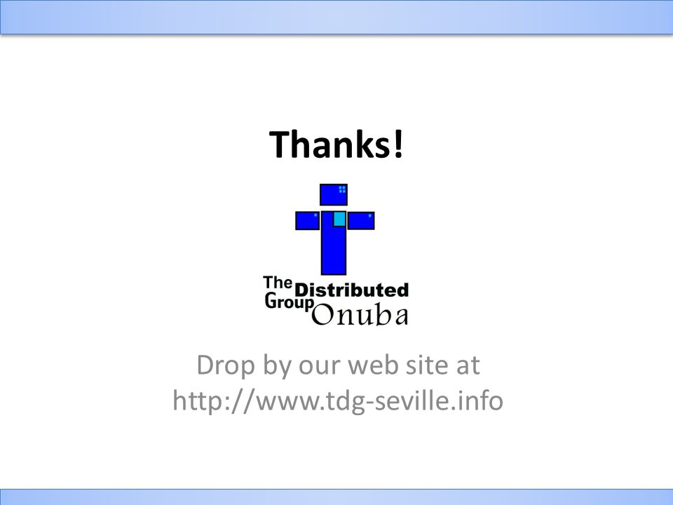 Thanks! Drop by our web site at http://www.tdg-seville.info