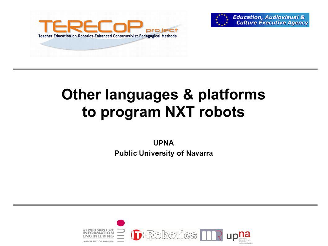 Other languages & platforms to program NXT robots UPNA Public University of Navarra
