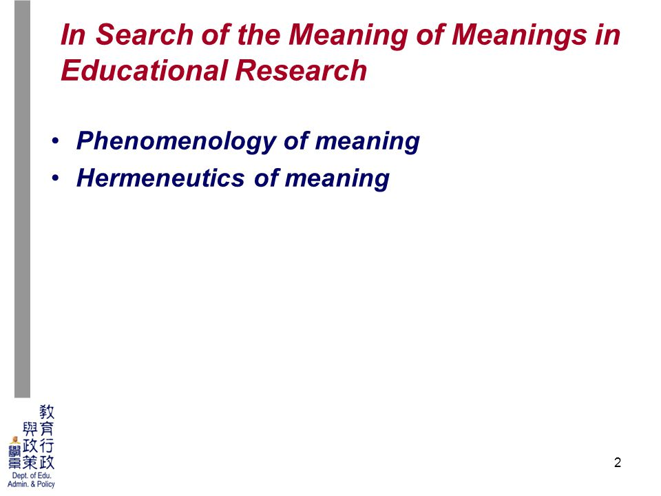 23 Phenomenology of social meaning –Schutz's concepts of meaning-context of the social world Based on commonly-share culture, Schutz has differentiated the process of meaning-construction into three types –In Face-to-face relationship –In relationship with contemporaries –In relationship with predecessors Phenomenological Investigation of Meanings