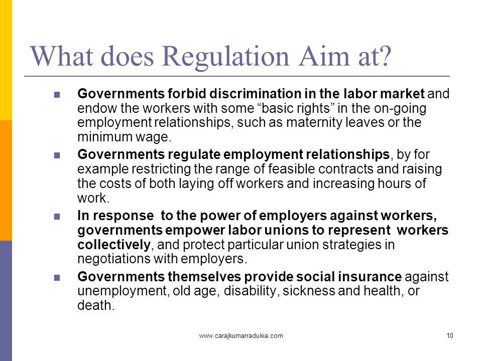 www.carajkumarradukia.com10 What does Regulation Aim at.