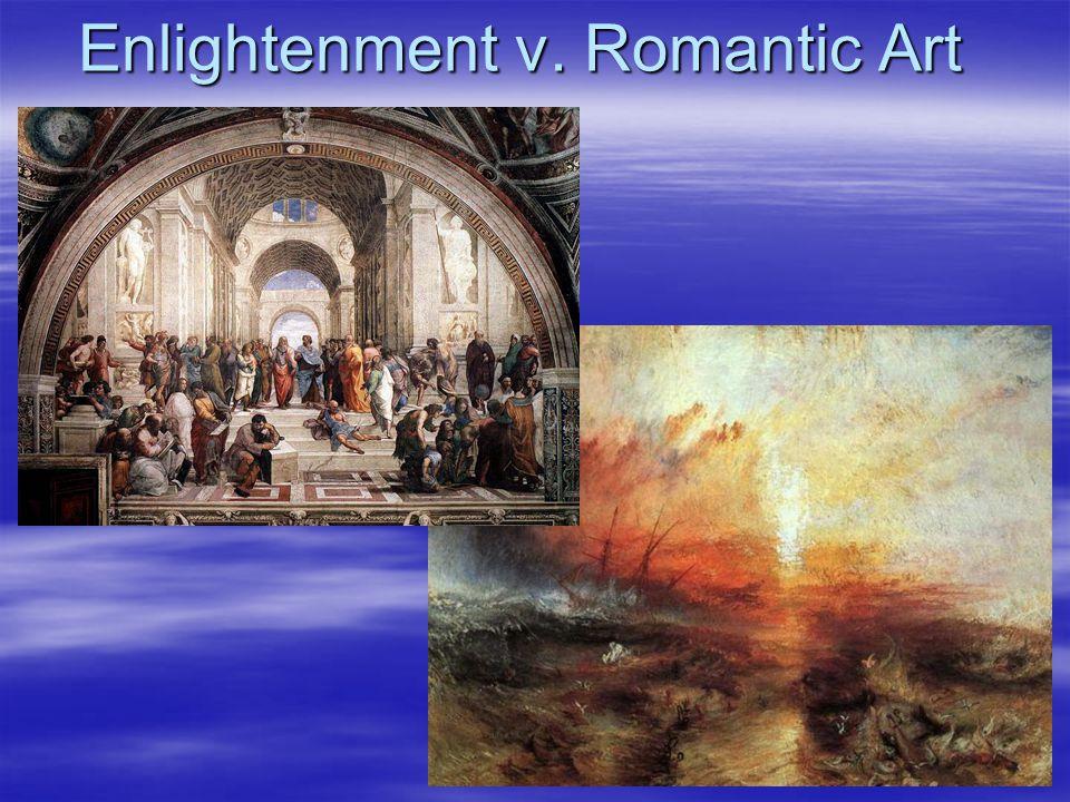 Enlightenment v. Romantic Art