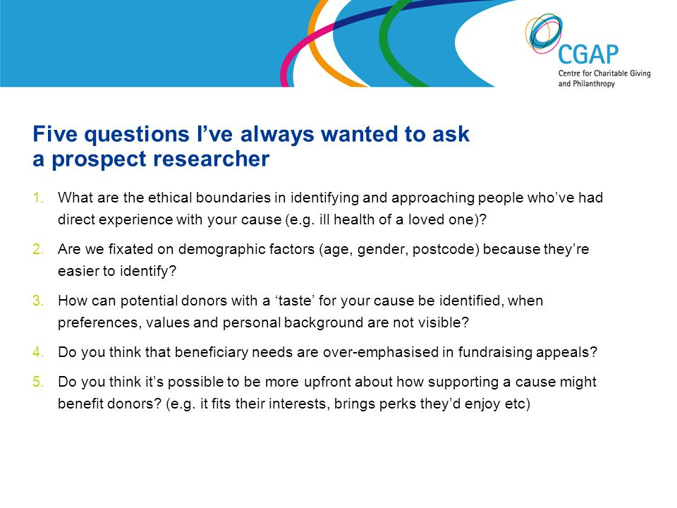 Five questions I've always wanted to ask a prospect researcher 1.