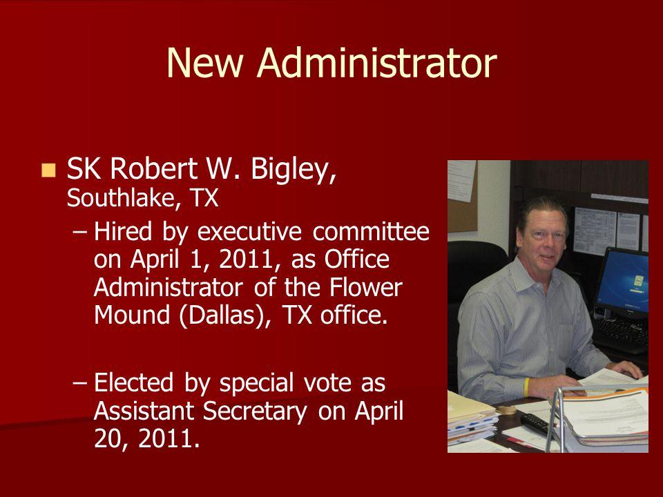 New Administrator SK Robert W.