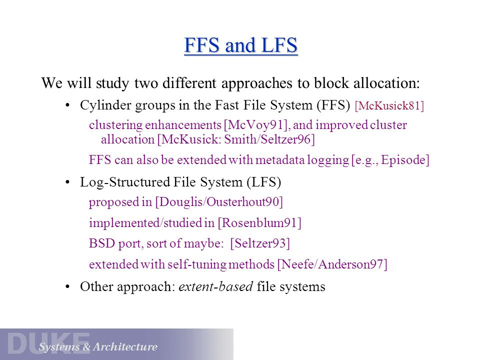 WAFL: High-Level View Allocation maps Fixed location The whole on-disk file system layout is a tree of blocks.