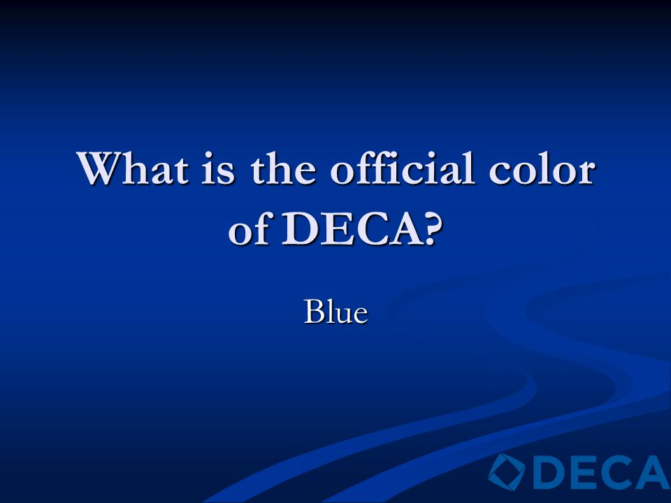What is the official color of DECA? Blue