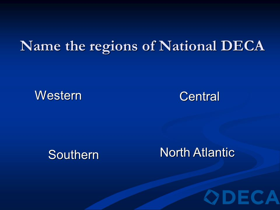 Name the regions of National DECA Western Southern North Atlantic Central