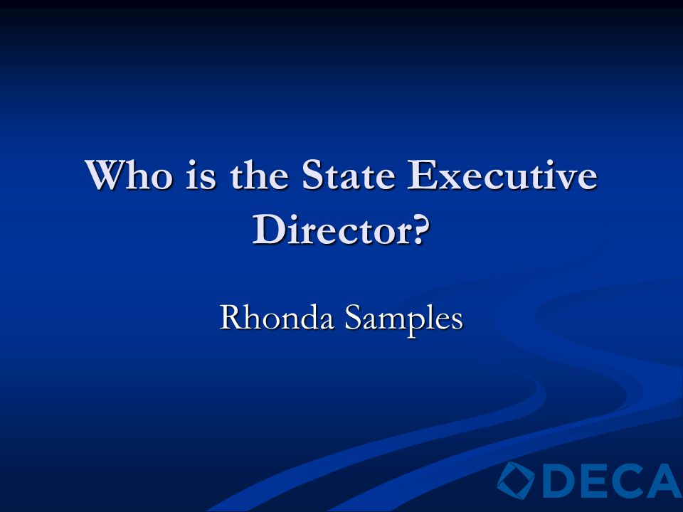 Who is the State Executive Director? Rhonda Samples