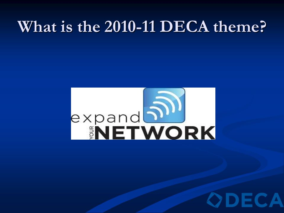 What is the 2010-11 DECA theme?