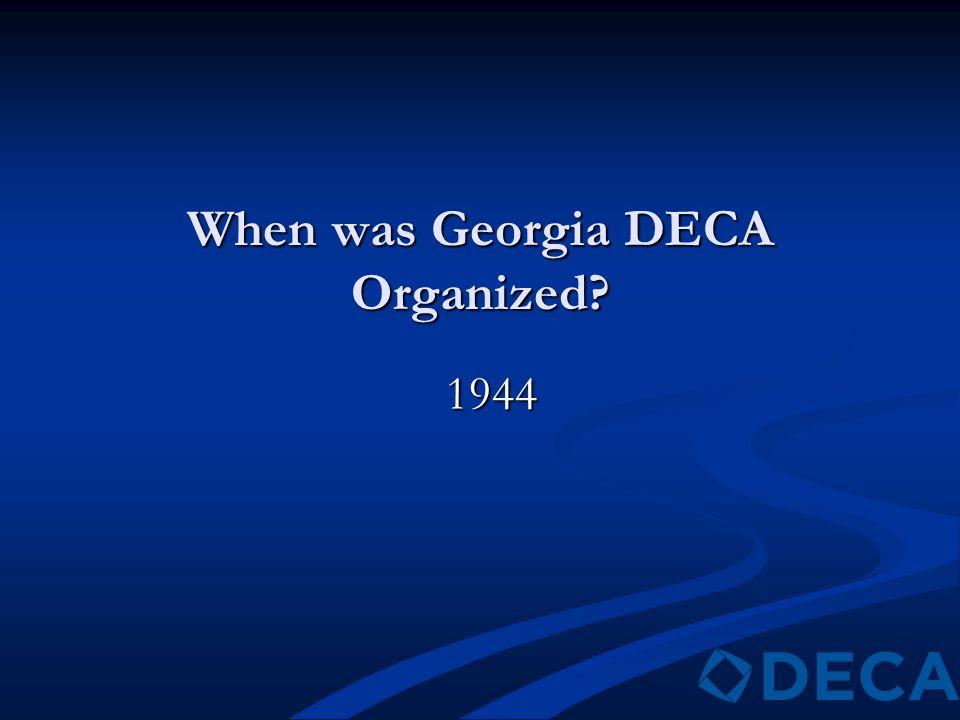 When was Georgia DECA Organized 1944