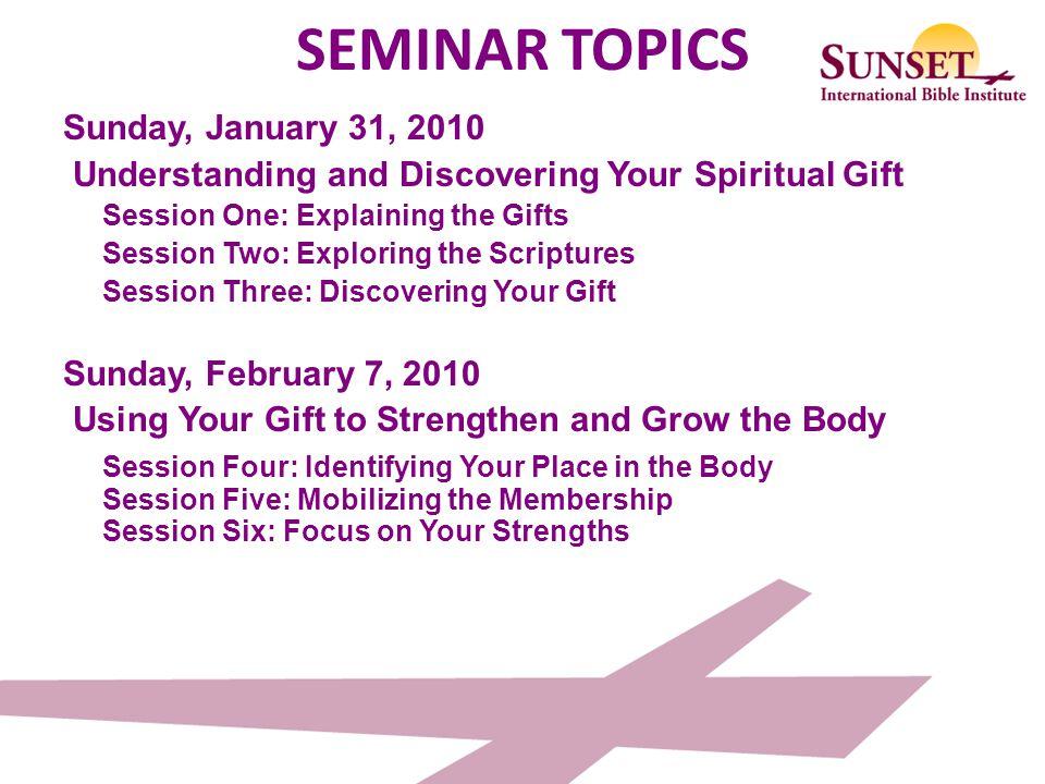 Session One EXPLAINING SPIRITUAL GIFTS