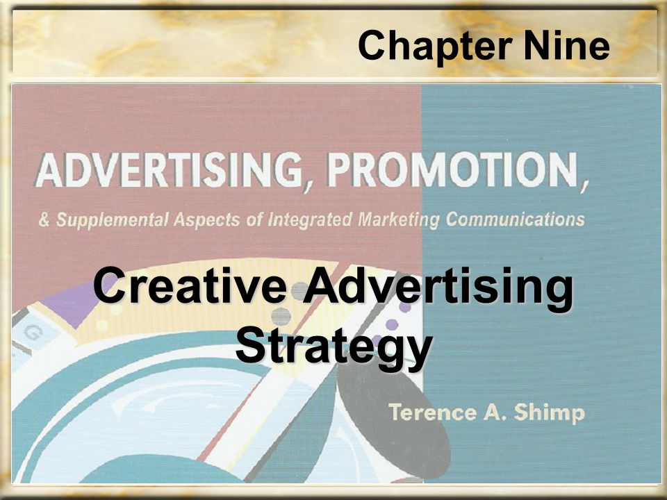 Chapter Nine Creative Advertising Strategy