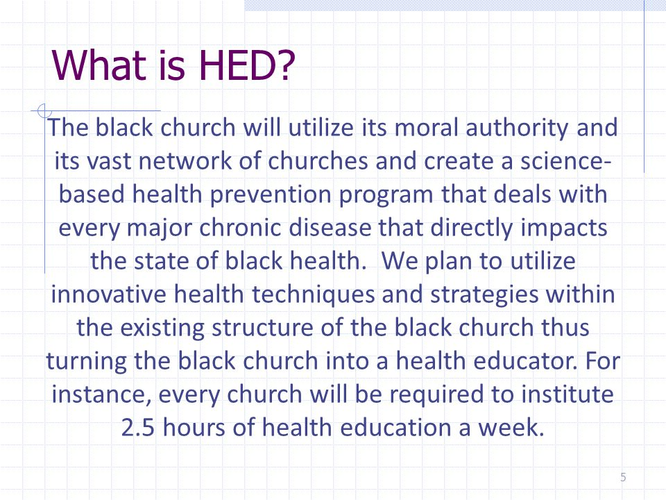Funding HED will educate key members of congress about the insufficient funding for African American health, and how funding needs to be quadrupled in this are to deal with health disparities.