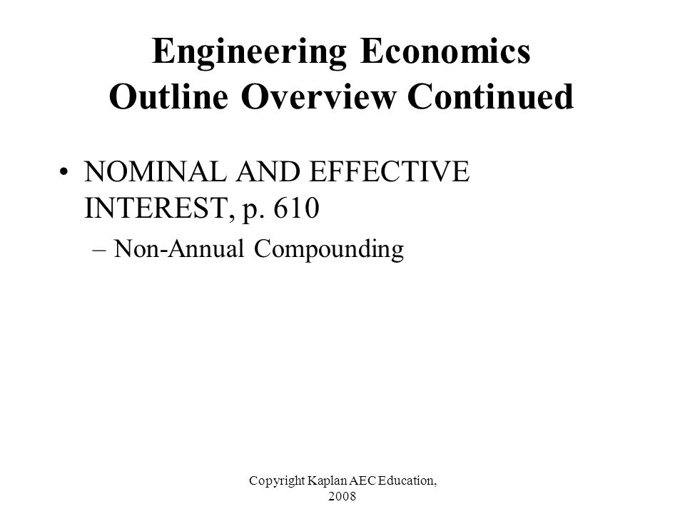 Copyright Kaplan AEC Education, 2008 Solution Since the bond pays 8% compounded quarterly, its effective interest rate is 2% per 3 months.