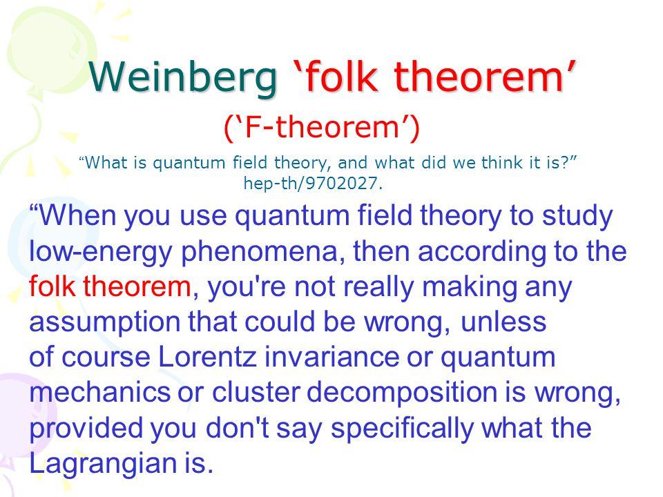 'F-theorem' applied to nuclei  (140), (770), (780), …, N (940) For E  m  (140)  m N (940) L N =N † (i  t +  2 /2M) N + c(N † N) 2 + … galilean invariance etc.