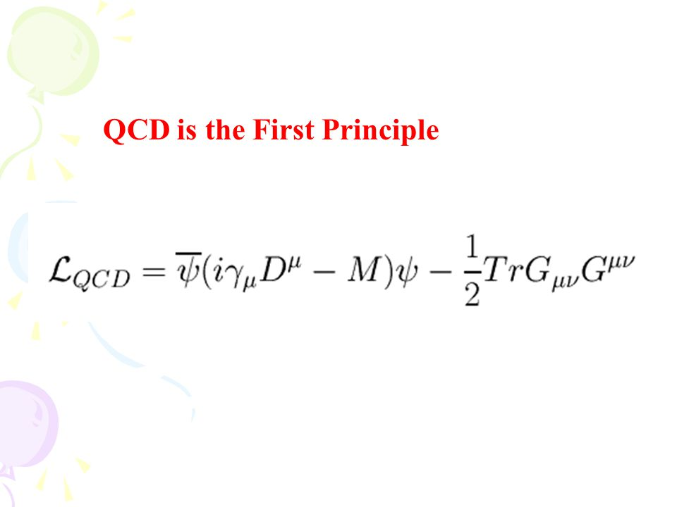 QCD is the First Principle