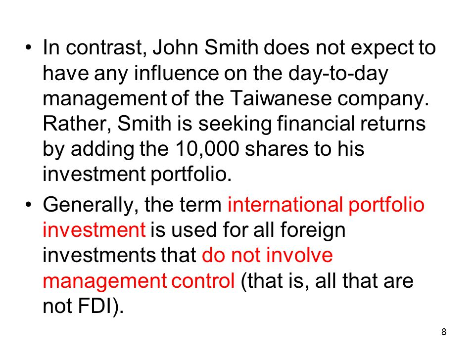 In contrast, John Smith does not expect to have any influence on the day-to-day management of the Taiwanese company.