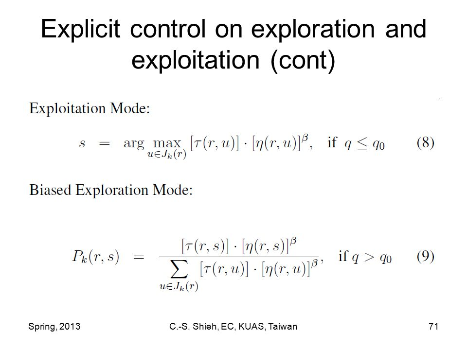 Spring, 2013C.-S. Shieh, EC, KUAS, Taiwan71 Explicit control on exploration and exploitation (cont)