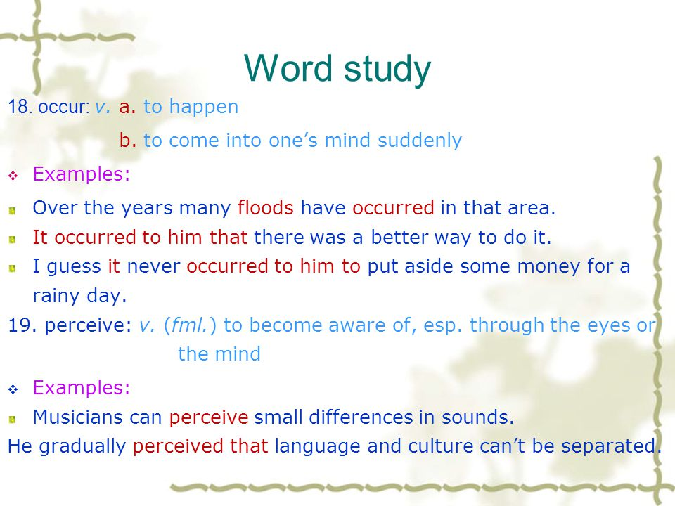 Word study 16. involve: v. a. to include as a necessary part or result b.