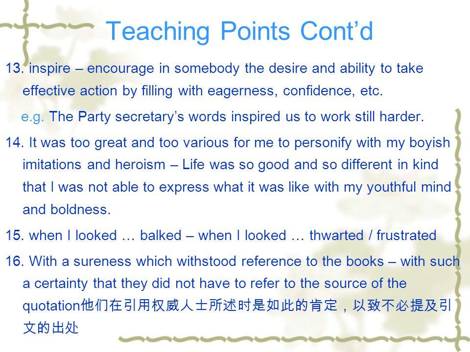 Teaching Points Cont'd 10.