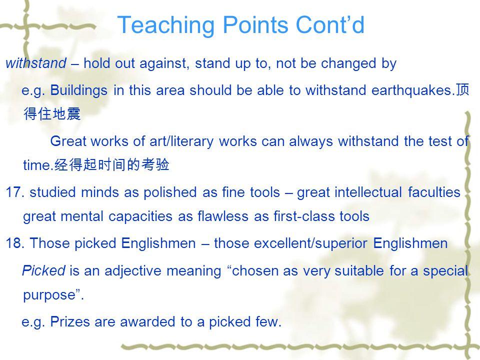 Teaching Points Cont'd 13.
