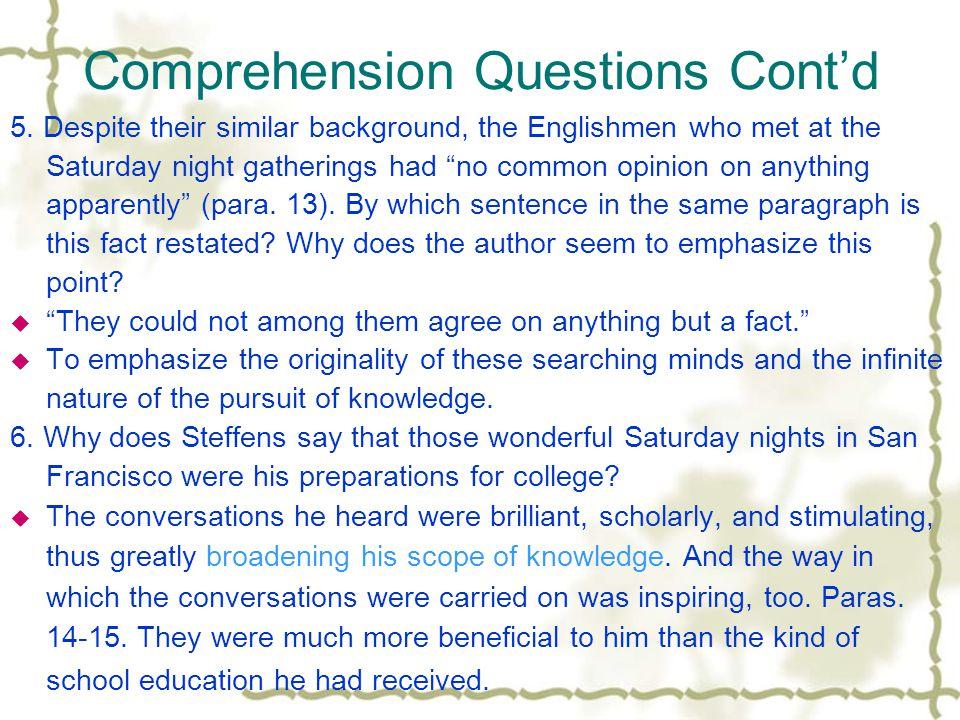 Comprehension Questions Cont'd 3.