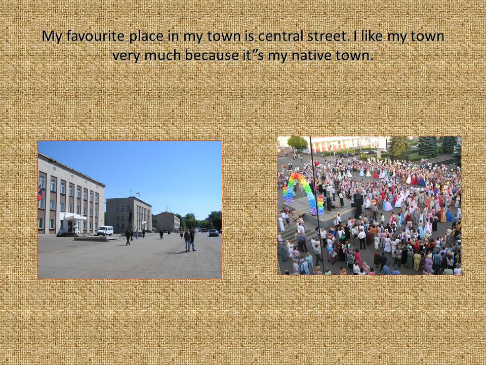 But my town has deep roots and I want tell you about it s history.