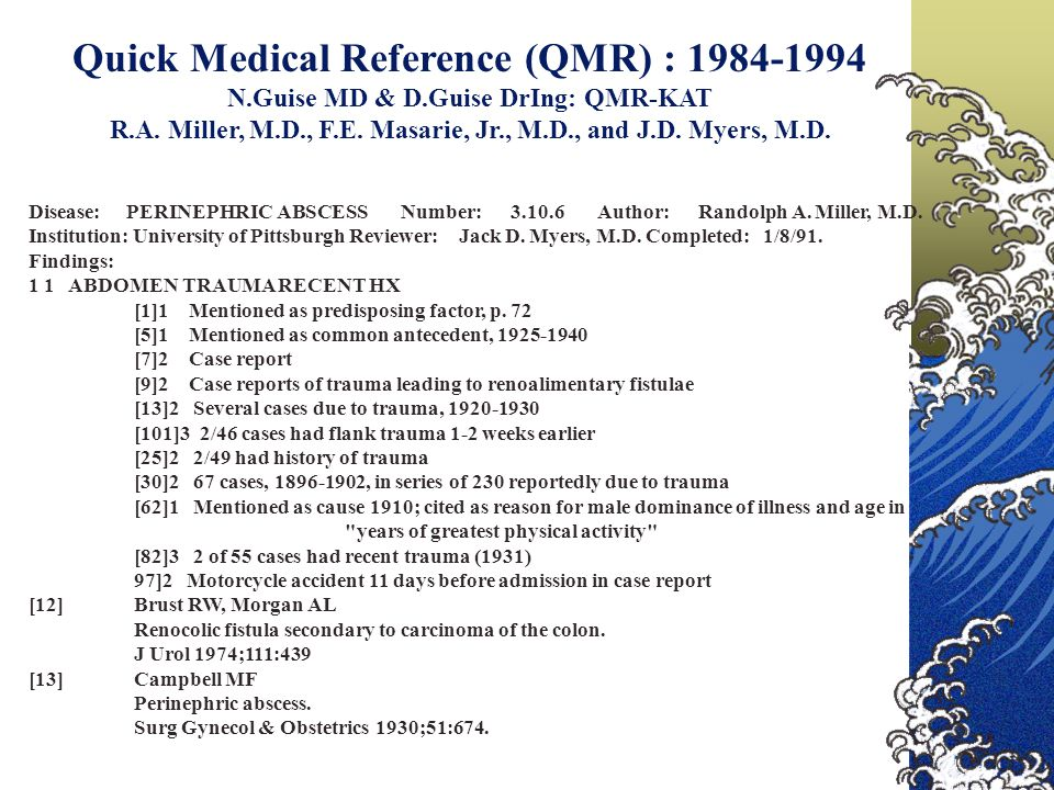Quick Medical Reference (QMR) : 1984-1994 N.Guise MD & D.Guise DrIng: QMR-KAT R.A.