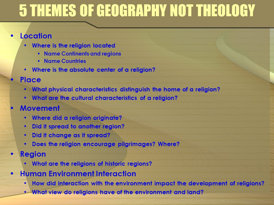 AP WORLD HISTORY ESSENTIAL ELEMENTS Themes Interaction between humans and the environment Demography Migration Development and interaction of cultures Religions Belief systems, philosophies, and ideologies Content Major belief systems Basic features and locations of major world belief systems prior to 600 C.E.