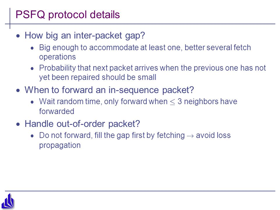 PSFQ protocol details  How big an inter-packet gap.