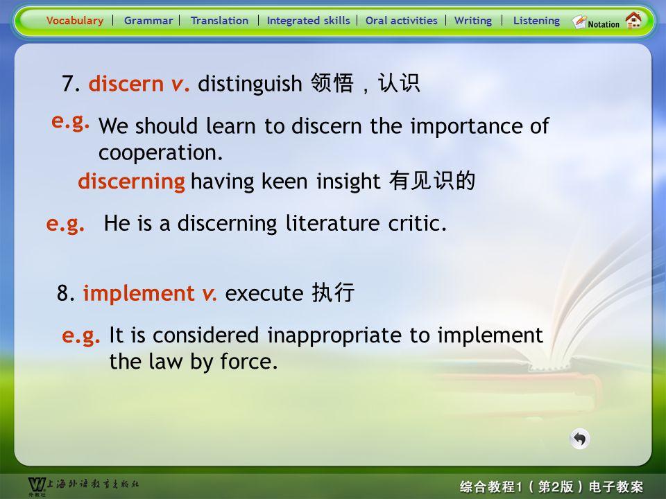 Consolidation Activities- Word derivation- disparity \ exalt 5. disparity n. difference 不同 VocabularyTranslationIntegrated skillsOral activitiesWritin