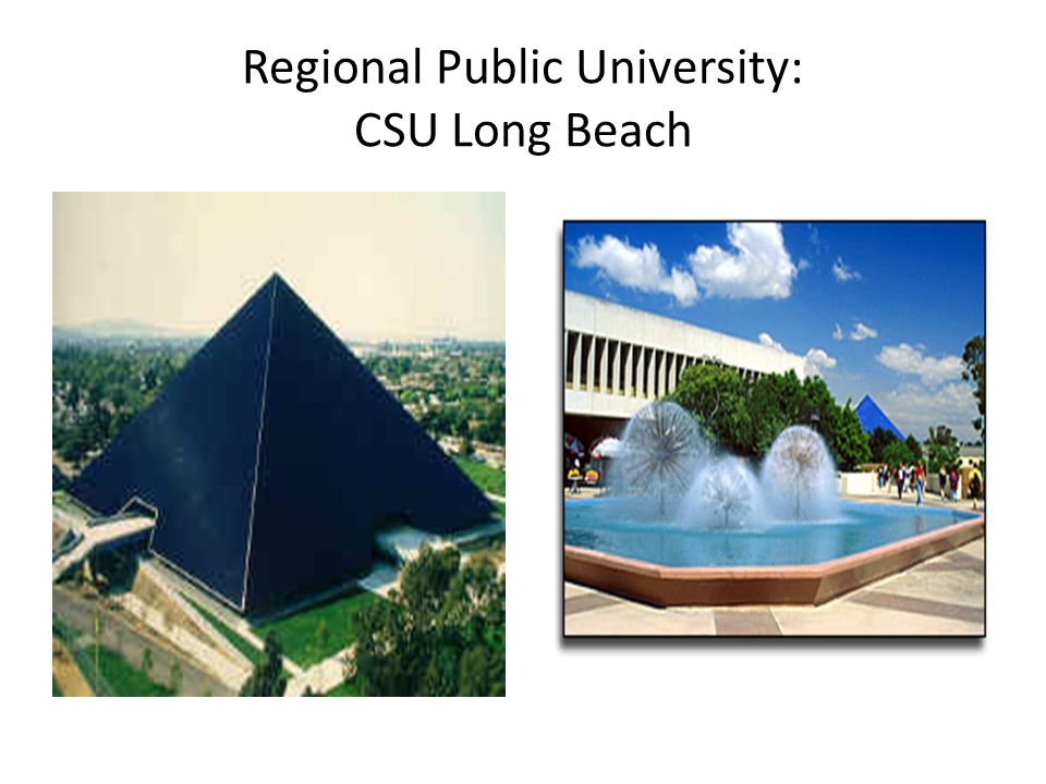 Regional Public University: CSU Long Beach