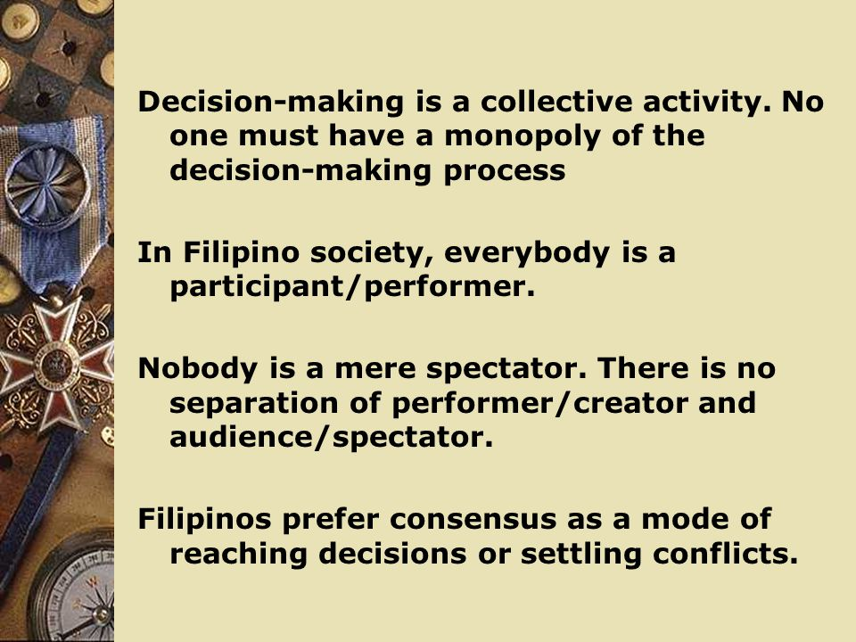 Decision-making is a collective activity.