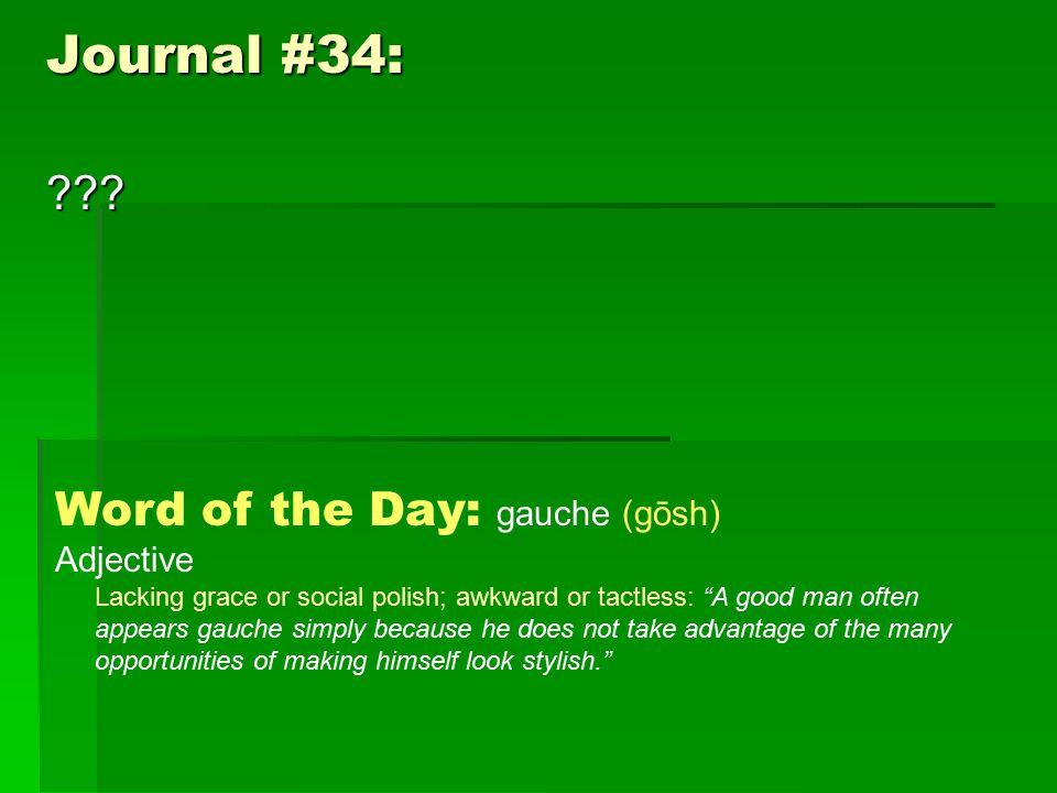 Journal #34: .
