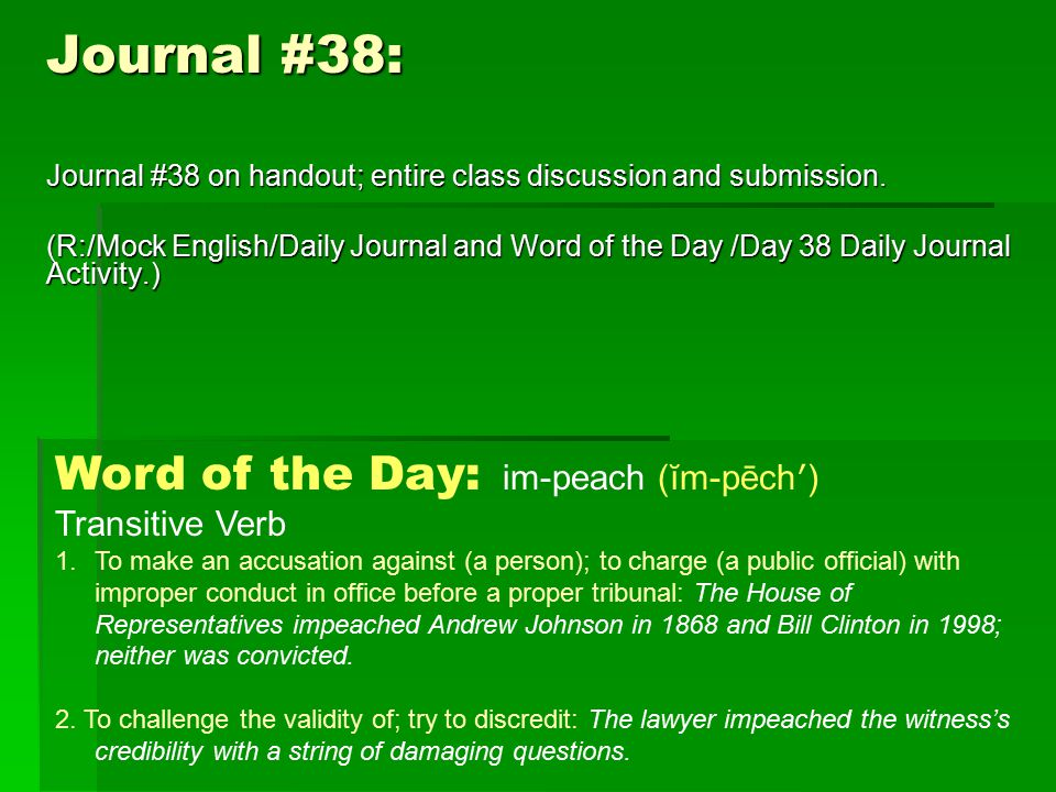 Journal #38: Journal #38 on handout; entire class discussion and submission.