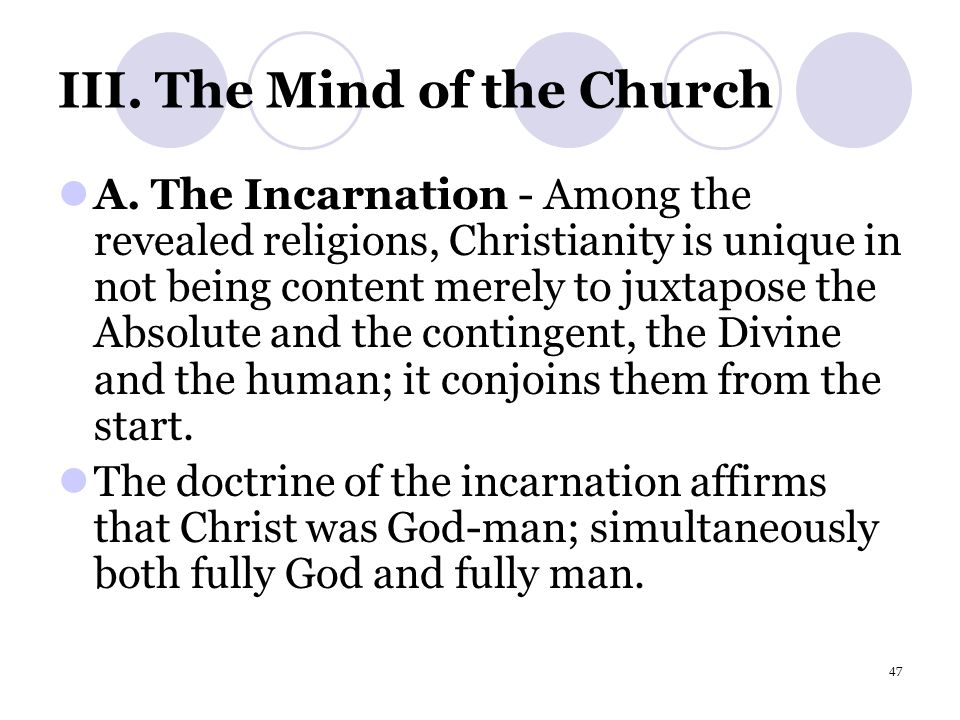 47 III.The Mind of the Church A.