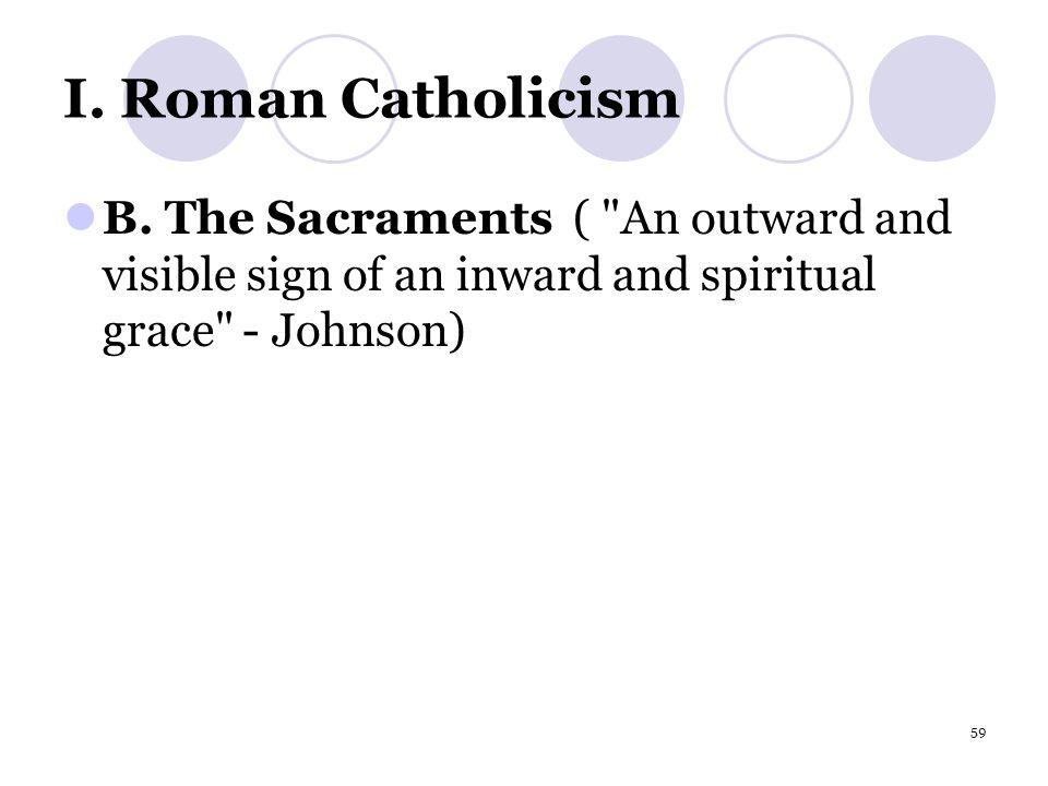 59 I. Roman Catholicism B.