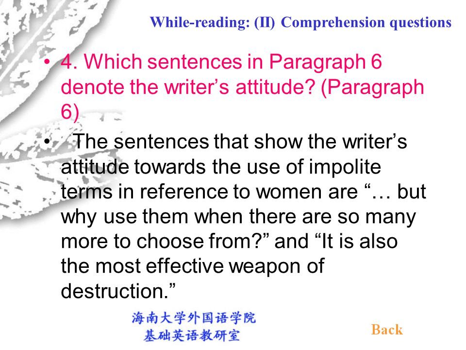 2. What do you think of the two examples given in Paragraph 4.
