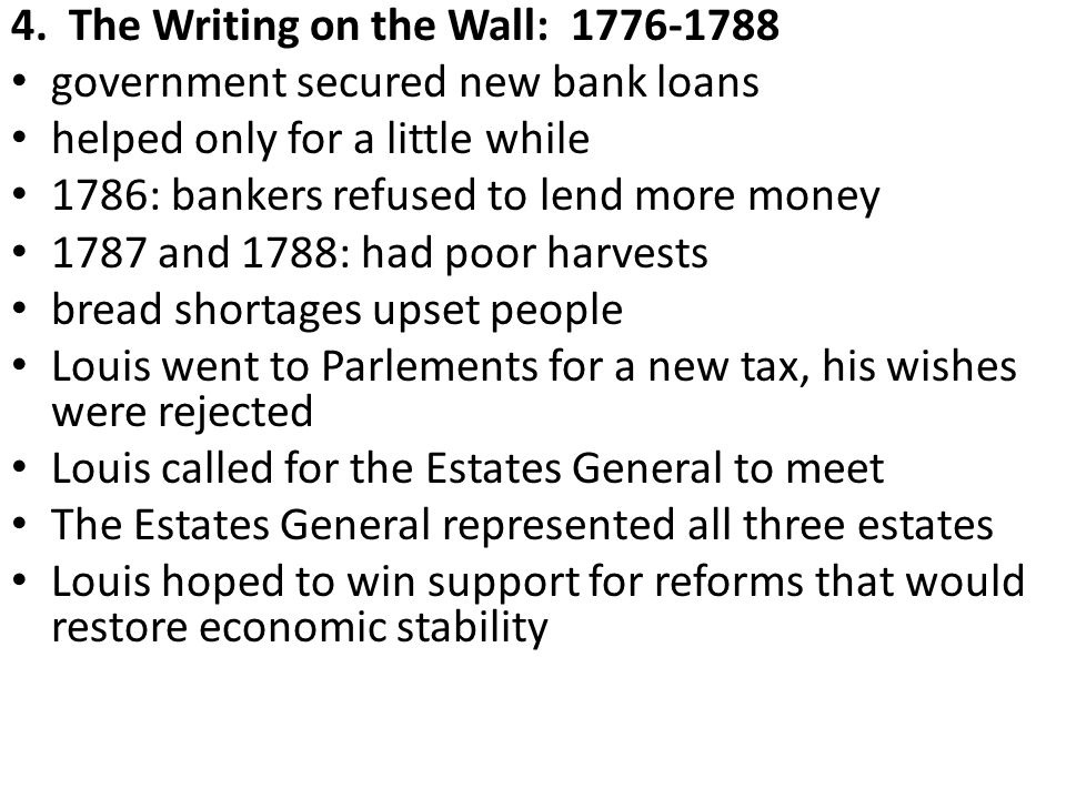 3. Reform Attempts: 1774-1776 Louis appointed Robert Turgot as finance minister controlled government financial spending reduced court expenses remove
