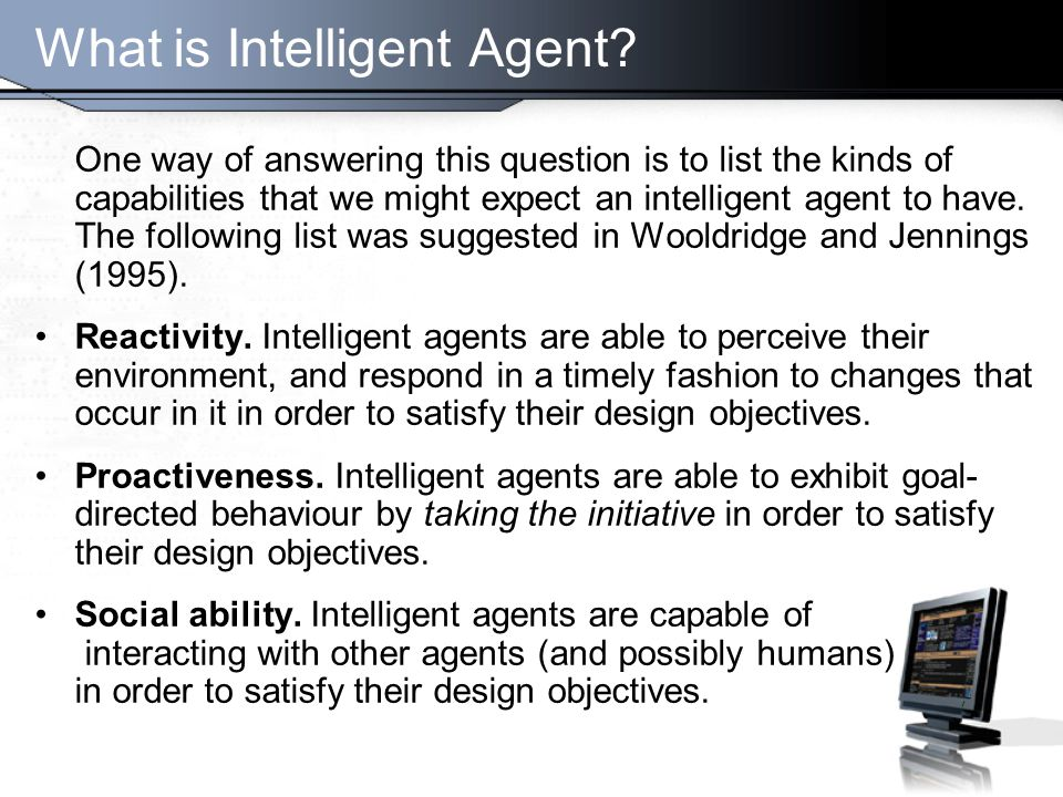 What is Intelligent Agent.