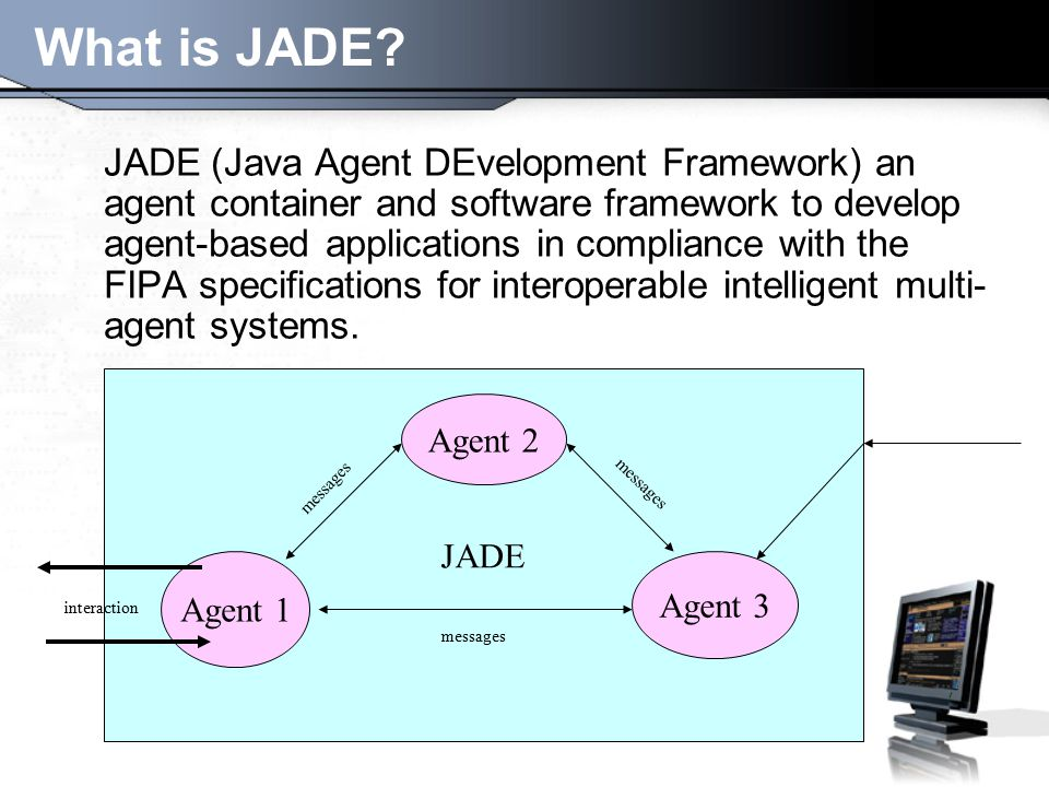 What is JADE.