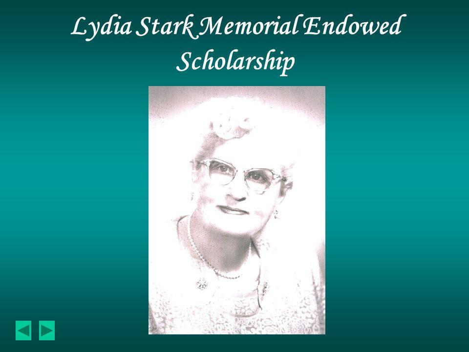 Lydia Stark Memorial Endowed Scholarship