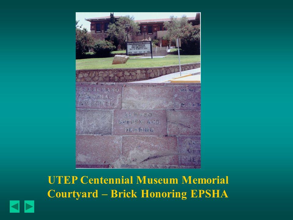 UTEP Centennial Museum Memorial Courtyard – Brick Honoring EPSHA