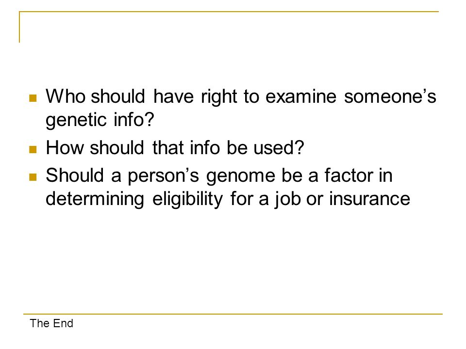 Who should have right to examine someone's genetic info.