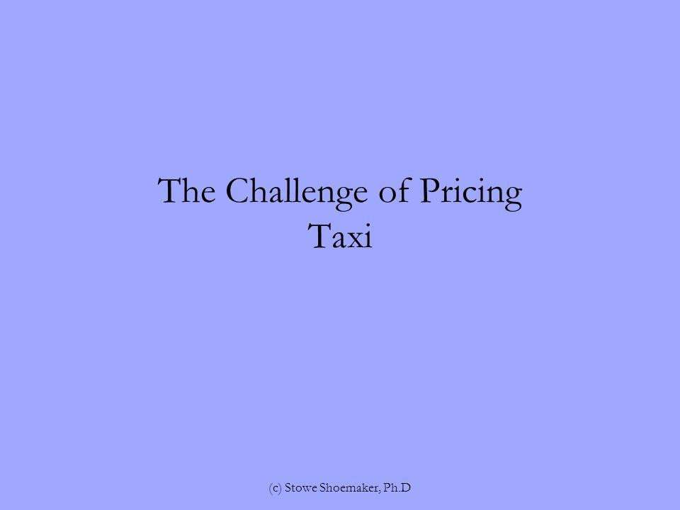 Examine How We Quote Rates We always quote low to high, which sets reference point low and the other prices a loss If we quote high price first, then other prices are a gain (c) Stowe Shoemaker, Ph.D