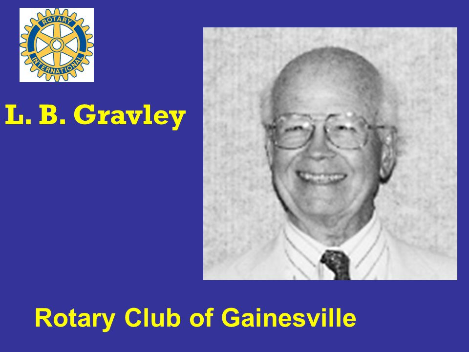 Rotary Club of Gainesville L. B. Gravley
