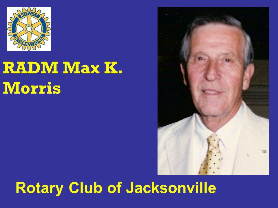 Rotary Club of Jacksonville RADM Max K. Morris