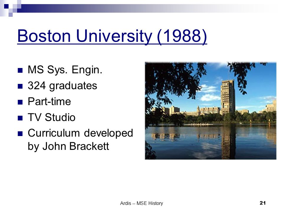 Ardis -- MSE History 21 Boston University (1988) MS Sys.