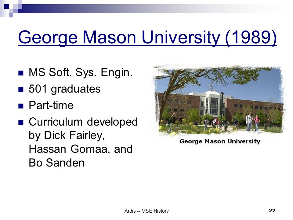 Ardis -- MSE History 22 George Mason University (1989) MS Soft.