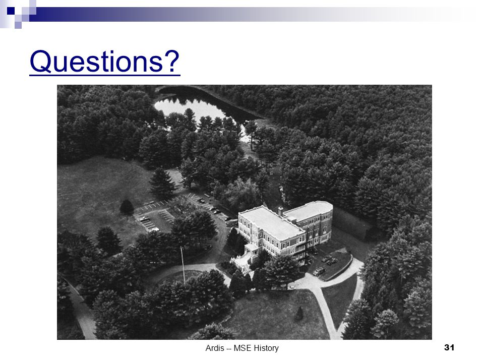 Ardis -- MSE History 31 Questions